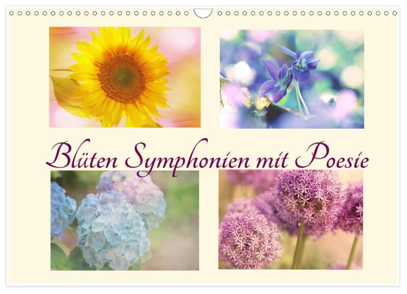 Blüten Symphonien mit Poesie, dieser Kalender enthält Zitate, Sprüche, Poesie für die Freundschaft, das Glück, die Liebe