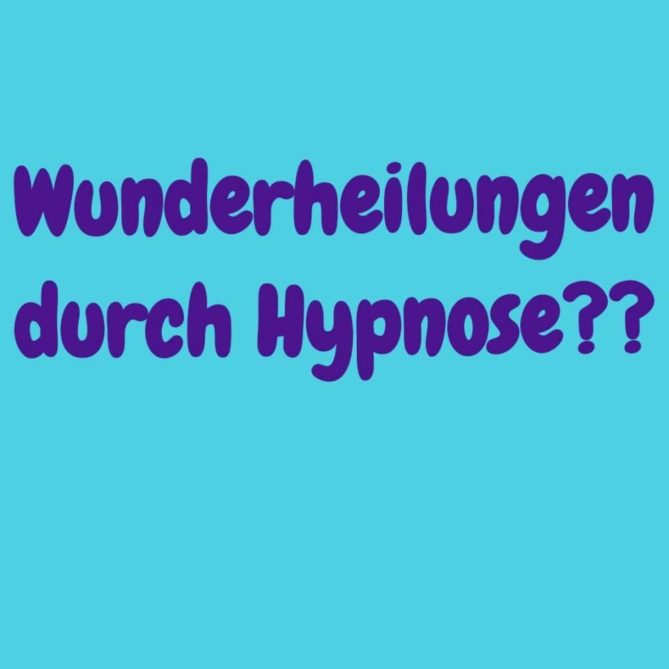 Wie man mit Hypnose Wunder vollbringen kann