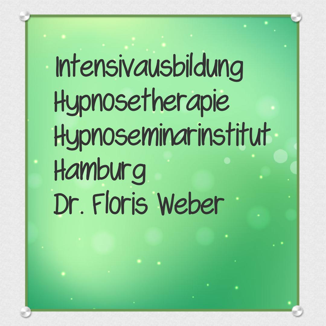 Floris Weber Ausbildung, ärztliche Hypnose