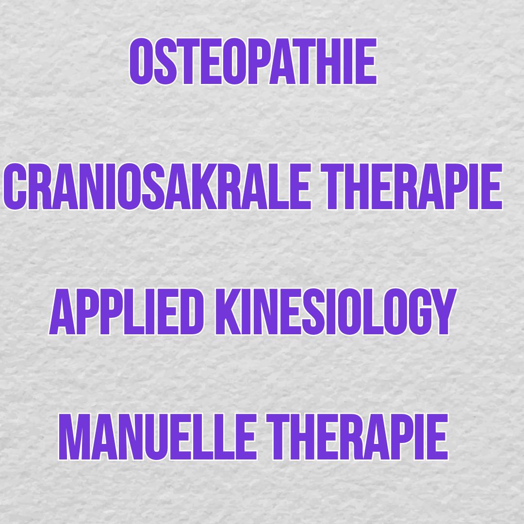 Osteopathie, cranio-sakrale Therapie, Kinesiologie und manuelle Therapie