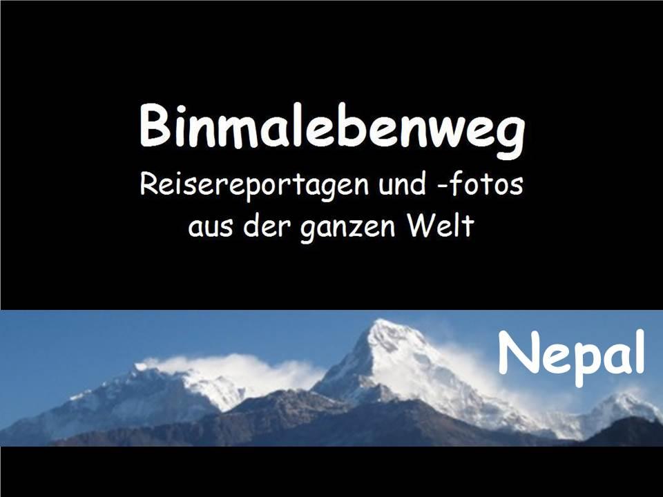 Eine weitere Reisereportage von Binmalebenweg: Nepal