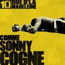10 Rue d'la Madeleine - Comme Sonny Cogne