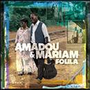 Amadou & Mariam - Foila