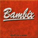 Bambix - What's In A Name