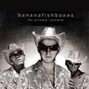 Bananafishbones - my private rainbow
