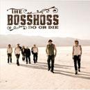 The BossHoss - Do Or Die