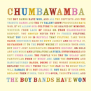 Chumbawamba: The boy bands have won...