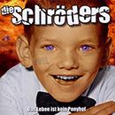 Die Schröders - Das Leben ist kein Ponyhof