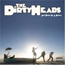 The Dirty Heads: Any Port In A Storm