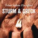 Feine Sahne Fischfilet - Sturm And Dreck