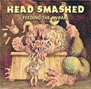 Head Smashed - Feeding the Animal