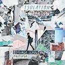 Isolation Berlin - Berliner Schule Protopop