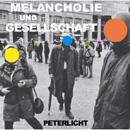 PeterLicht: Melancholie & Gesellschaft