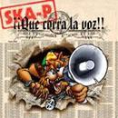 Ska-P - ¡¡Que Corra La Voz!!