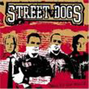 The Street Dogs - Back to the World