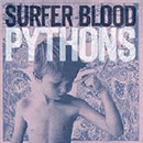 Surfer Blood - Pythons