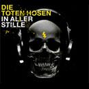 Die Toten Hosen: In aller Stille