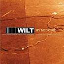 Wilt - My Medicine