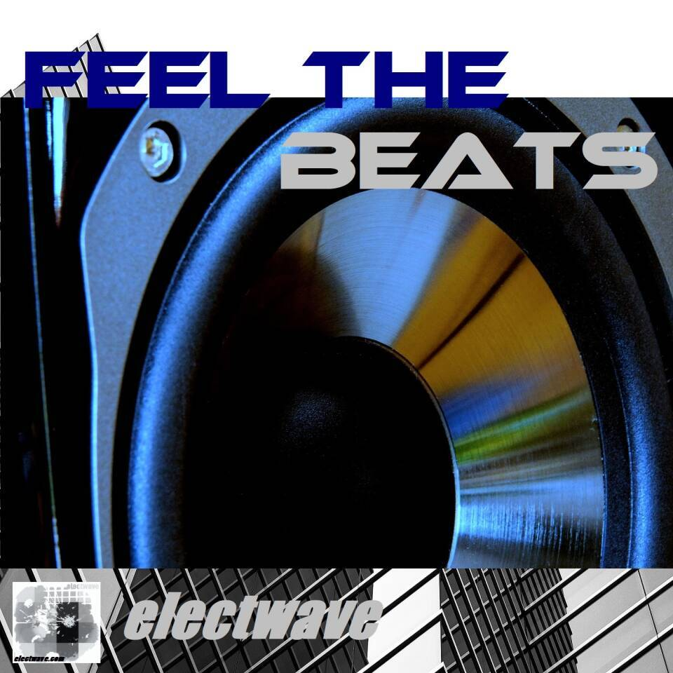 FEEL THE BEATS by electwave New Song Single by electwave electwavemusic Popsong Dancesong Electropop Electronic Dance Music EDM Synthpop Dancesong Dancemusic DJ Song DJ Music Europop Eurodance Discopop Clubdance